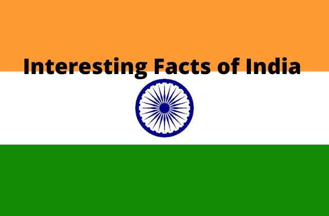 Interesting facts of India