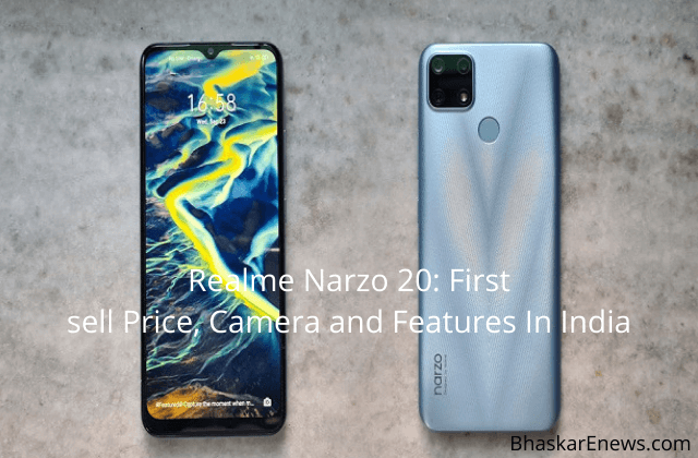 Realme Narzo 20 First sell Price Camera and Features In India
